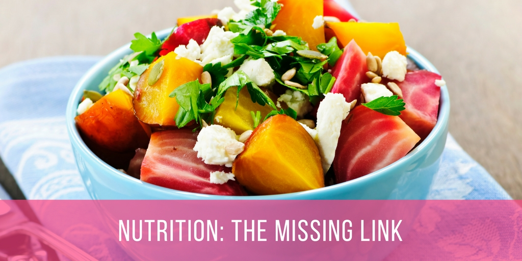 Nutrition: The Missing Link | Photo Source: Canva